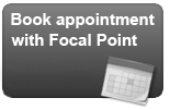 Book Your Focal Point Appointment Online